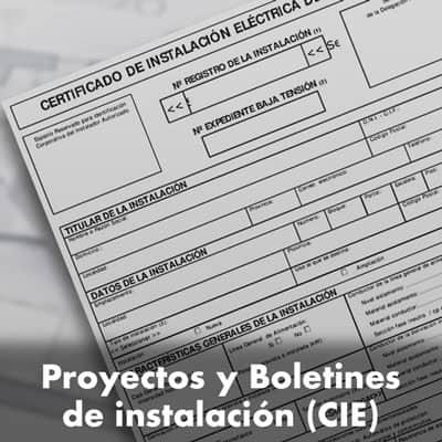 Proyectos y Boletines de instalación (CIE)