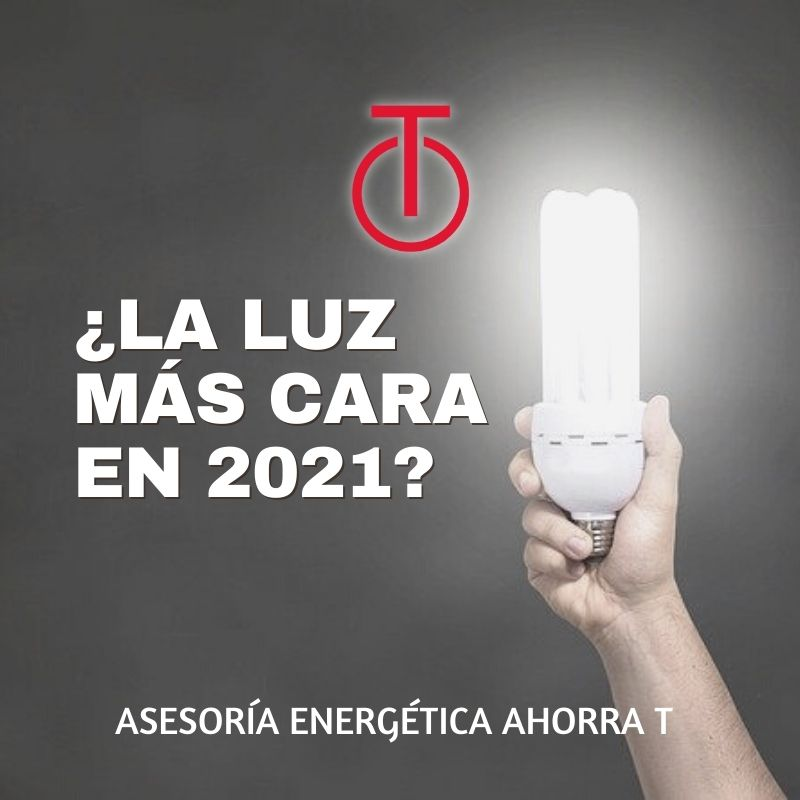 2021 año en el que pagaremos más cara nuestra factura de la luz.